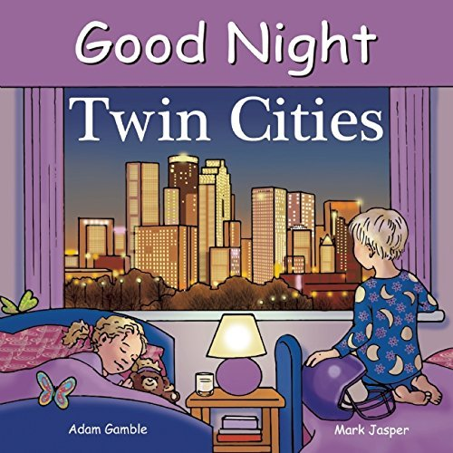 Good Night Twin Cities (Good Night Our World)