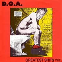 Greatest Shits by DOA (2005-08-23)