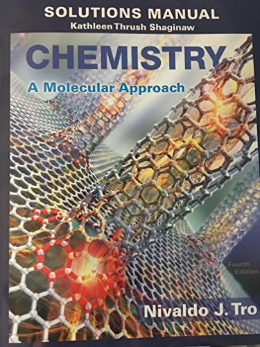 Download Solution Manual for Chemistry: A Molecular Approach (4th Edition) 0134066251