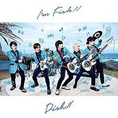 I'm FISH//♪DISH//