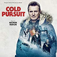 Cold Pursuit (Original Motion Picture Soundtrack)
