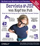 Servlets and JSP von Kopf bis Fuss: Sicher durch die Pruefung zum Sun Certified Web Component Developer