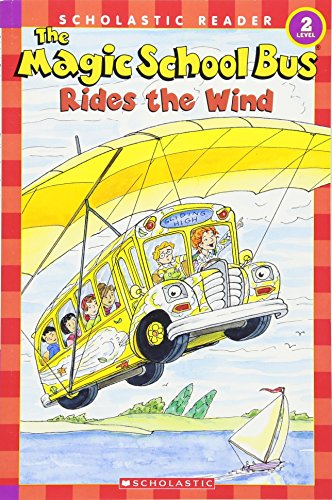 The Magic School Bus Rides the Wind (Scholastic Readers Level 2)の詳細を見る