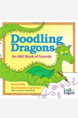 Doodling Dragons: An ABC Book of Sounds Hardcover