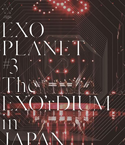 EXO PLANET #3 - The EXO'rDIUM in JAPAN(通常盤)(スマプラ対応) [Blu-ray]