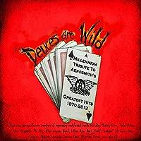 Deuces Are Wild: Amillenniumtribute to Aerosmith's