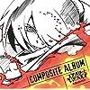 コンクリート・レボルティオ~超人幻想~THE LAST SONG』COMPOSITE ALBUM