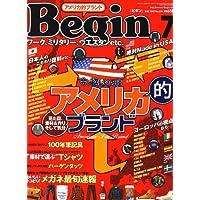 Begin (ビギン) 2007年 07月号 [雑誌]