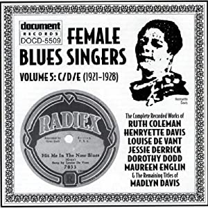 Female Blues Singers, Vol. 5: 1921-28