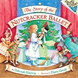The Story of the Nutcracker Ballet (Pictureback(R))
