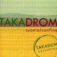Takadrom-Suoni Al Confine
