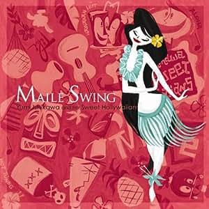 Maile Swing(紙ジャケット仕様)