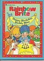 Rainbow Brite Happy Birthday, Buddy Blue