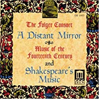 Distant Mirror / Shakepeare's Music
