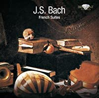 French Suites by J.S. Bach (2011-06-20)