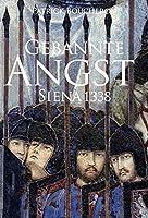 Gebannte Angst: Siena 1338. Essay ueber die politische Macht der Bilder