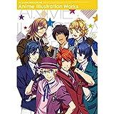 うたの☆プリンスさまっ♪ マジLOVEレボリューションズ Anime Illustration Works
