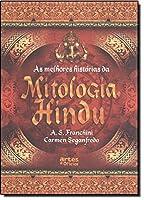 Melhores Historias Da Mitologia Hindu, As