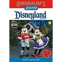 Birnbaum's 2019 Disneyland Resort: The Official Guide (Birnbaum Guides)