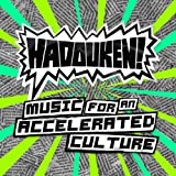 Music For An Accelerated Culture [Explicit]