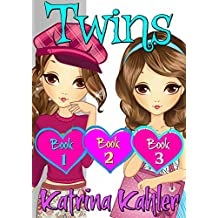 TWINS : Part One - Books 1, 2 & 3: Books for Girls 9 - 12