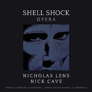 SHELL SHOCK - OPERA