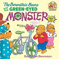 The Berenstain Bears and the Green-Eyed Monster by Stan Berenstain Jan Berenstain(1995-03-07)