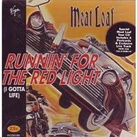 Runnin' for the Red Light