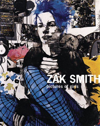 Zak Smith: Pictures of Girlsの詳細を見る
