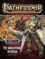 Wrath of the Righteous: The Worldwound Incursion (Pathfinder Adventure Path)