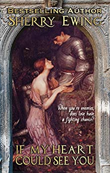 [Ewing, Sherry]のIf My Heart Could See You (The MacLaren's ~ A Medieval Romance Book 1) (English Edition)