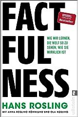 Factfulness: Wie wir lernen, die Welt so zu sehen, wie sie wirklich ist Perfect