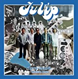 チューリップ おいしい曲すべて 1972-2006 〜Mature Days