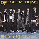 Sing it Loud♪GENERATIONS from EXILE TRIBEのCDジャケット