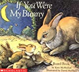 If You Were My Bunny (Story Corner)