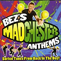 Bez's Manchester Anthems