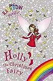 Rainbow Magic: Holly the Christmas Fairy: Special