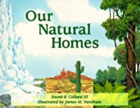 Our Natural Homes: Exploring Terrestrial Biomes of North and South America (Our Perfect Planet)