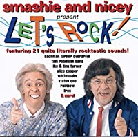 Let's Rock With Smashey & Nicey