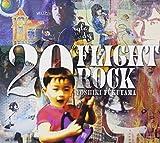 20 FLIGHT ROCK ~YOSHIKI FUKUYAMA SELECTED WORKS~