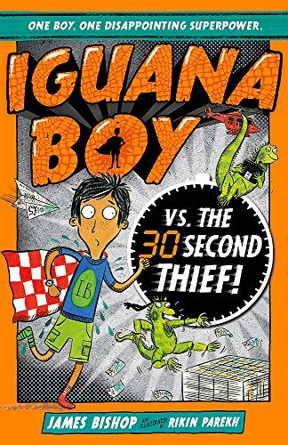 Iguana Boy vs. The 30 Second T...