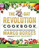The 22-Day Revolution Cookbook: The Ultimate Resource for Unleashing the Life-Changing Health Benefits of a Plant-Based Diet 画像