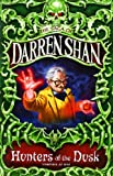 Hunters of the Dusk (The Saga of Darren Shan)