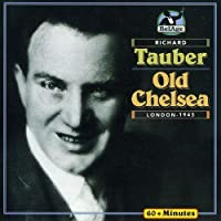Old Chelsea by RICHARD TAUBER