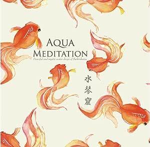 AQUA MEDITATION