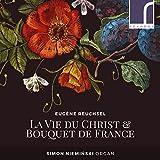 Reuchsel: La Vie Du Christ/Bou