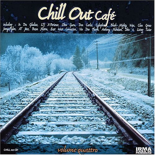Vol. 4-Chill Out Cafe
