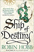 Ship of Destiny (The Liveship Traders) by Robin Hobb(1905-07-04)