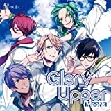 B-project キャラクターCD Vol.3「 Glory Upper 」