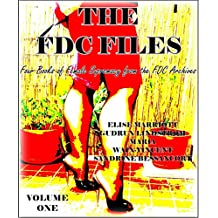 The FDC Files-Volume Two: Four Books of Female Supremacy from the FDC Archives